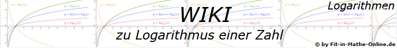 WIKI  Logarithmus einer Zahl / © by Fit-in-Mathe-Online.de
